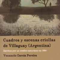 Lopez Alvarez, Juan - Cuadros y escenas criollas de Vilaguay (Argentina) - Tapa.jpg